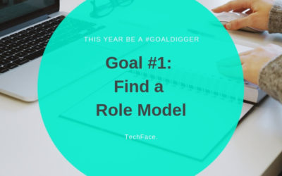 Goal #1: Be the role model you wanted to have
