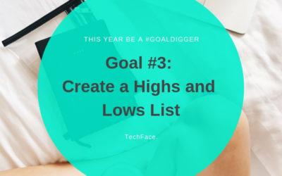 Goal #3: Create a Highs and Lows List