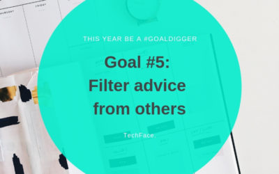 Goal #5: Filter advice from others