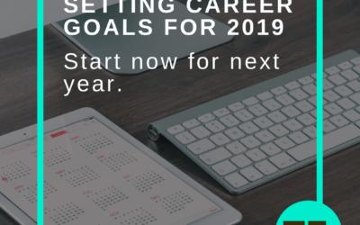 Setting career goals for 2019